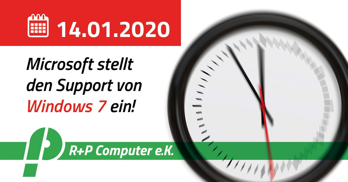 Der Support für Windows 7 endet am 14. Januar 2020